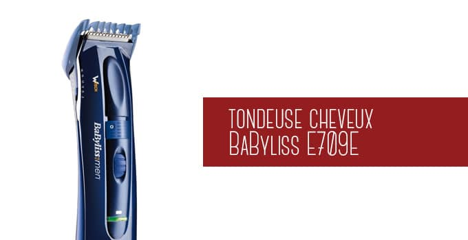 tondeuse cheveux babyliss E709E
