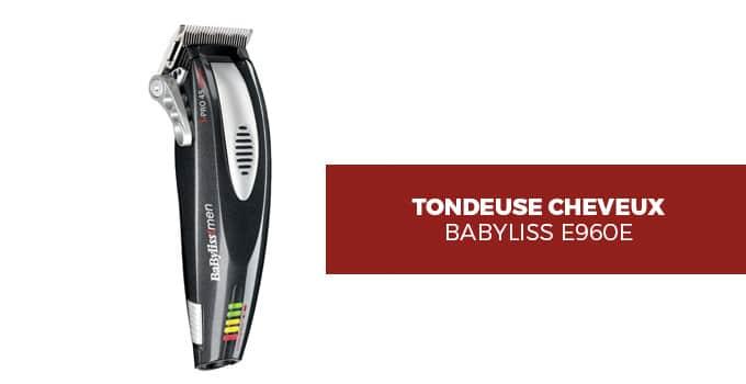 Avis BaByliss E960E - tondeuse cheveux