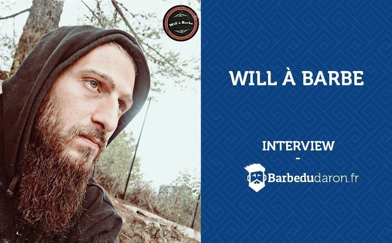 Will à barbe interview