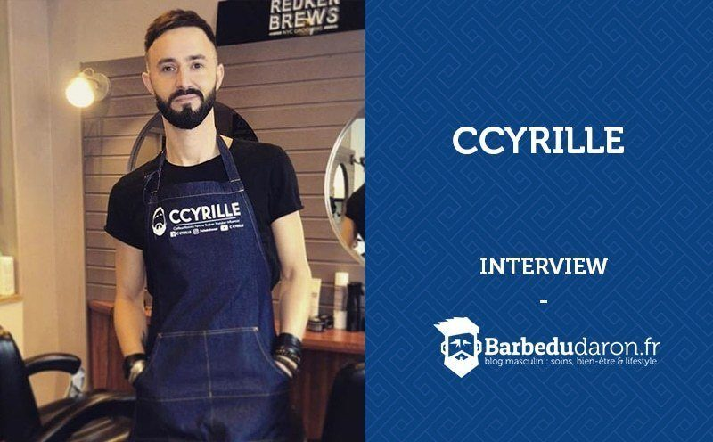 Interview | C Cyrille, barbier et coiffeur